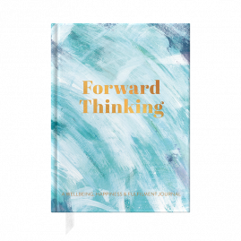 Forward Thinking, A Wellbeing and Happiness Journal