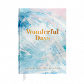 PRE ORDER Wonderful Days: A Mindful, Daily Positivity Journal