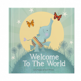 Welcome To The World hardback children's book - keepsake gift book for a new baby