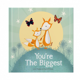 You're The Biggest hardback children's book